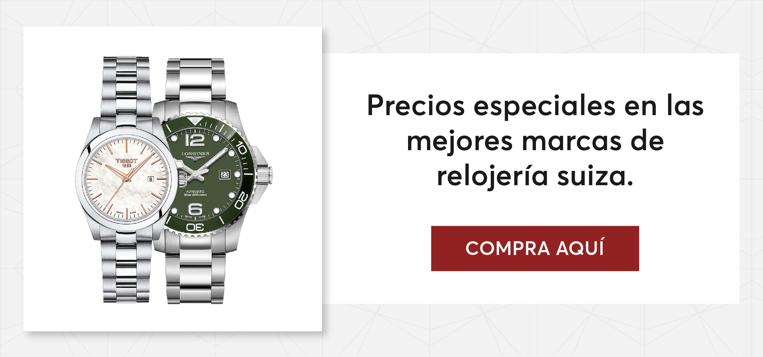 Precios especiales en las mejores marcas de relojería suiza.